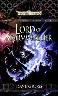 Lord of Stormweather  - Dave Gross