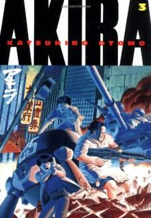 Akira, Vol. 3 - Katsuhiro Otomo