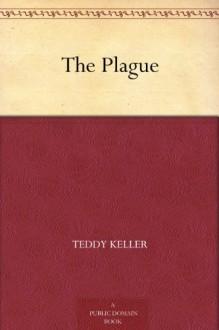 The Plague - John Schoenherr,Albert Camus,Teddy Keller