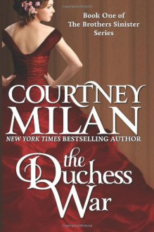 The Duchess War (Volume 1) - Courtney Milan