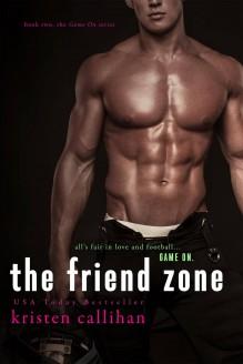 The Friend Zone - Kristen Callihan