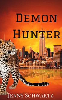 Demon Hunter (The Collegium Book 1) - Jenny Schwartz
