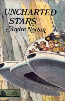 Uncharted Stars - Andre Norton