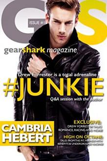 #Junkie (GearShark Book 1) - Cambria Hebert