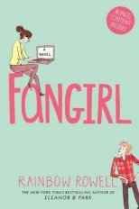 Fangirl by Rainbow Rowell - Paperback, 461 pages - Published January 30th 2014 by Pan Macmillan