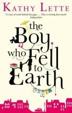 The Boy Who Fell To Earth by Kathy Lette - Paperback, 400 pages - Published April 11th 2013 by Black Swan