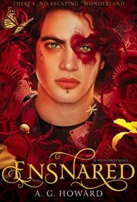 Ensnared by A.G. Howard (Splintered #3) - Paperback, 416 pages - Published January 13th 2015 by Amulet books