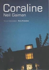 Coraline by Neil Gaiman - Hardback, first edition, 171 pages - Published August 5th 2002 by Bloomsbury