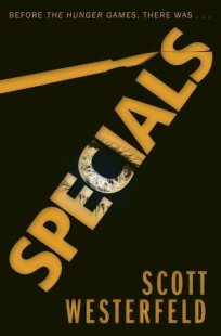 Specials by Scott Westerfeld (Uglies #3) - Paperback, 372 pages - Published May 1st 2012 by Simon & Schuster Children's