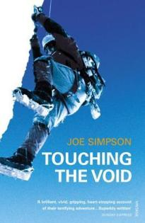 Touching the Void by Joe Simpson - Paperback, 224 pages - Published January 27th 1998 by Vintage Books