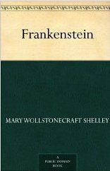 Frankenstein by Mary Wollstonecraft Shelley - eBook, 126 pages - Published May 17th 2012 (first published March 11th 1818)