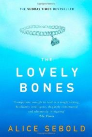 The Lovely Bones by Alice Sebold - Paperback, 328 pages - Published 2002 by Little, Brown and Company