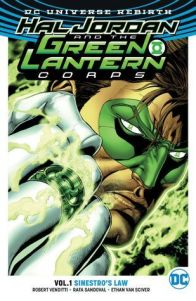 Hal Jordan and the Green Lantern Corps Vol. 1: Sinestro's Law (Hal Jordan & the Green Lantern Corps #1) - eBook (Review Copy) - Published February 14th 2017 by DC Entertainment