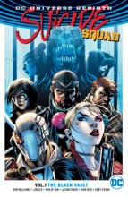 Suicide Squad Volume 1: The Black Vault (Rebirth) - 161 pages - Published 7th March 2017 by DC Entertainment