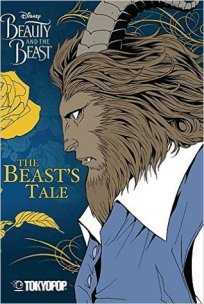 The Beast's Tale (Beauty and the Beast #2) by Mallory Reaves - eBook, 178 pages - Published March 2017 by TokyoPop