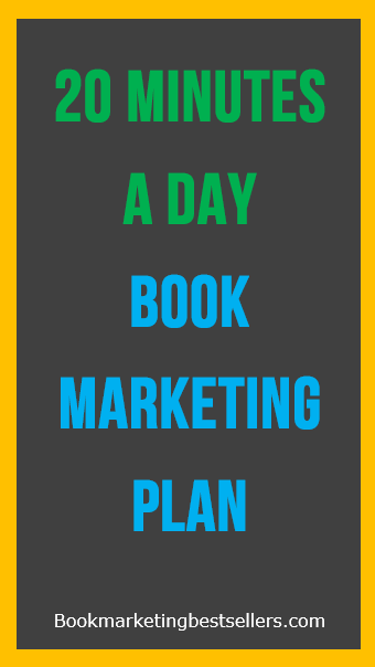 20 mInutes a day Book Marketing Plan