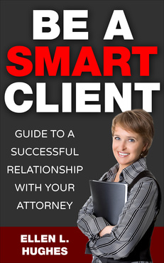 Be a Smart Client by Ellen L. Hughes