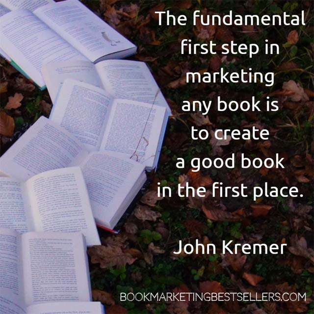 John Kremer: First Step in Book Marketing