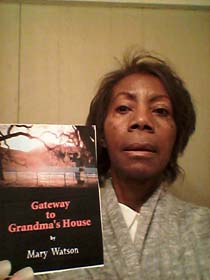 Mary Watson, author of Gateway to Grandma's House