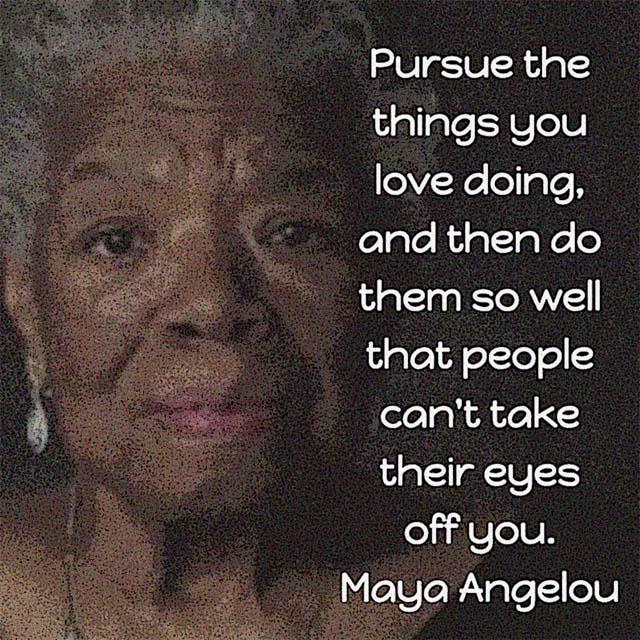 Maya Angelou on Doing Well