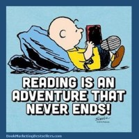 Charlie Brown Says: Reading Is an Adventure That Never Ends!