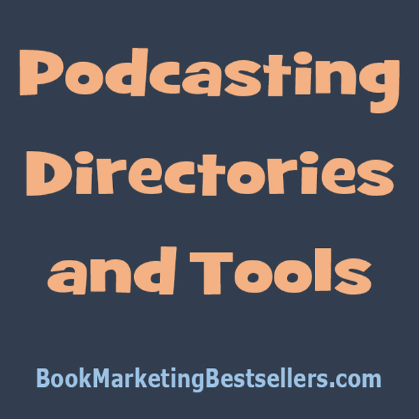 Podcasting Directories and Tools