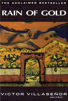 Rain of Gold by Victor E Villaseñor