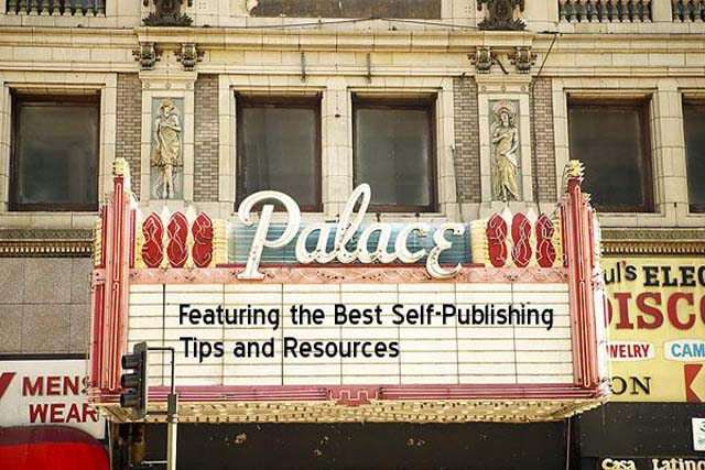 Self-Publishing Tips and Resources