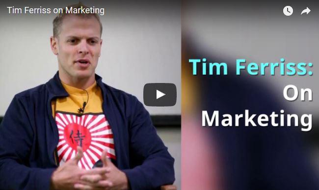 Tim Ferriss on Marketing