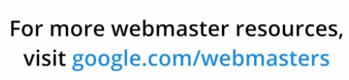 Google Webmaster Resources
