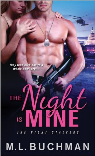 The Night is Mine (Night Stalkers #1) by M. L. Buchman