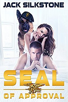 SEAL of Approval (SEAL Series #1) by Jack Silkstone