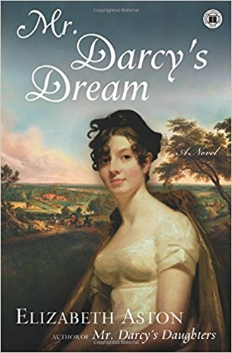 My Darcy's Dream (Darcy Series #6) by Elizabeth Aston