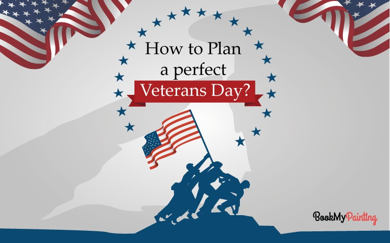 How to Plan a Perfect Veterans Day in 2021?