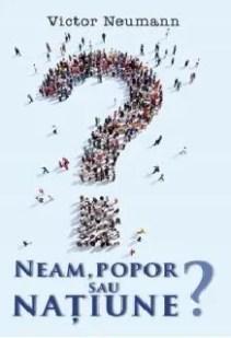 Neam, popor sau națiune? de Victor Neumann
