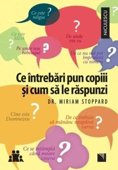 Ce întrebări pun copiii și cum să le răspunzi de Miriam Stoppard