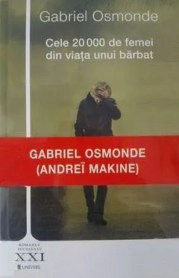 Cele 20000 de femei din viața unui bărbat de Gabriel Osmonde