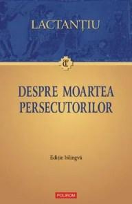 Despre moartea persecutorilor de Lactanțiu