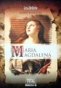 Maria Magdalena. Ghid esențial de Bellevie Lesa