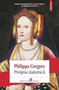 Prințesa statornică de Philippa Gregory