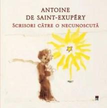 Scrisori către o necunoscută de Antoine de Saint- Exupéry