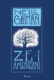Zei americani de Neil Gaiman