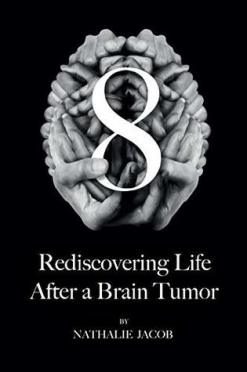 Rediscovering Life After a Brain Tumor