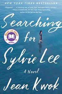 book cover of Searching for Sylvie Lee by Jean Kwok