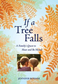If A Tree Falls by Jennifer Rosner