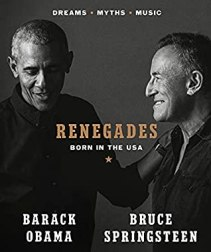 Renegades Obama and Springstein