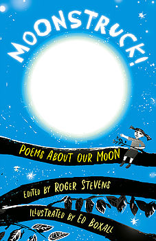 Book Launch – Moonstruck Poems about our moon – Ed. Roger Stevens
