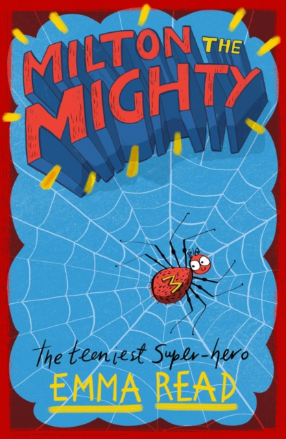 Milton the Mighty by Emma Read
