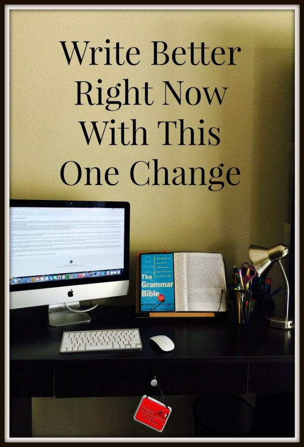 Write Better Right Now By Making This One Change