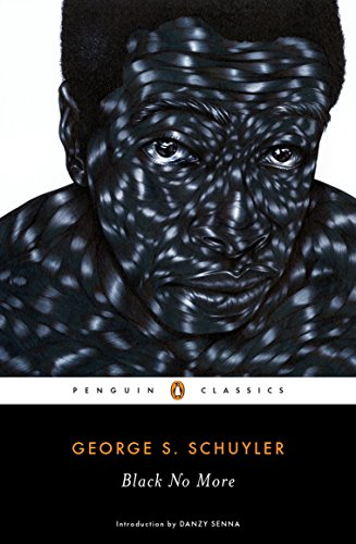Black No More by George Schuler
